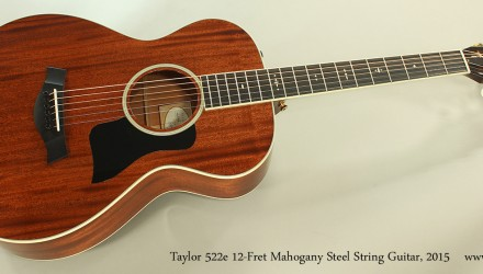 Taylor-522e-12-Fret-Mahogany-Steel-String-Guitar-2015-Full-Front-View