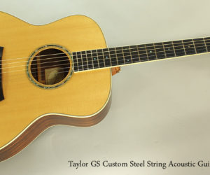 SOLD!!! 2009 Taylor GS Custom Steel String Acoustic Guitar