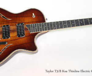 2011 Taylor T3-B Koa Thinline Electric Guitar