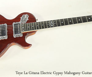 SOLD!!! Teye La Gitana Electric Gypsy Mahogany Guitar, 2013