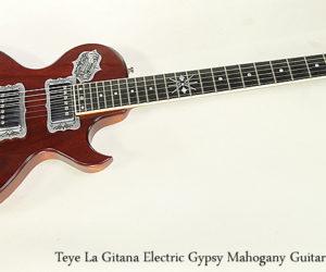 ❌ Sold ❌ Teye La Gitana Electric Gypsy Mahogany Guitar, 2013
