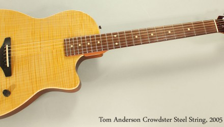Tom-Anderson-Crowdster-Steel-String-2005-Full-Front-View