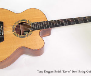 2009 Tony Duggan-Smith 'Raven' Steel String Guitar
