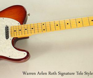 2007 Warren Arlen Roth Signature (SOLD)
