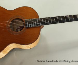 2012 Webber Roundbody Steel String Acoustic Guitar SOLD