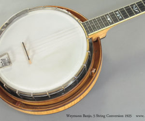1925 Weymann Banjo 5 String Conversion (consignment)   SOLD