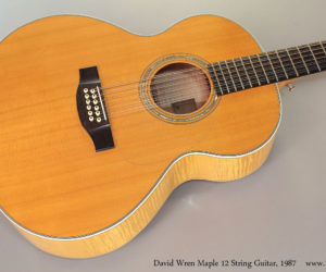 1987 David Wren Maple 12 String Guitar  SOLD