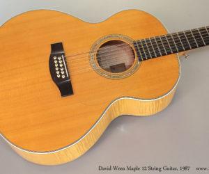 1987 David Wren Maple 12 String Guitar  SOLD