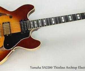 2004 Yamaha SA2200 Thinline Archtop (SOLD)