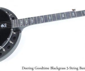 Deering Goodtime Blackgrass 5-String Banjo Black, 2019