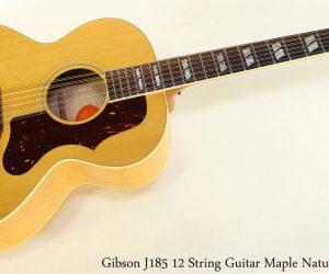 Gibson J185 12 String Guitar Maple Natural, 2001