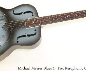 Michael Messer Blues 14-Fret Resophonic Guitar