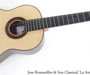 Jose Romanillos & Son Classical 'La Amistad', 2005