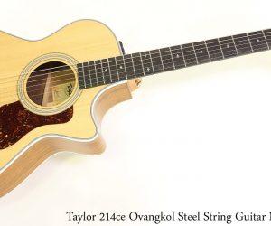 Taylor 214ce Ovangkol Steel String Guitar Natural